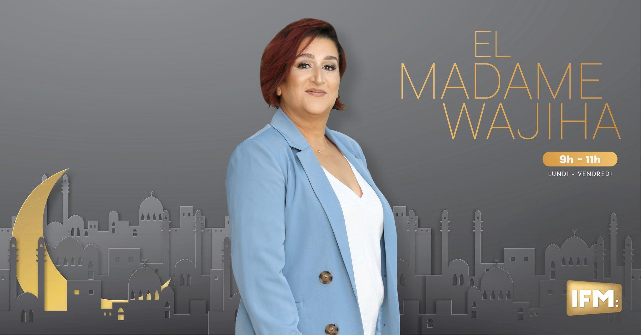 El Madame : Le 21-04-2021 El Madame Wajiha
