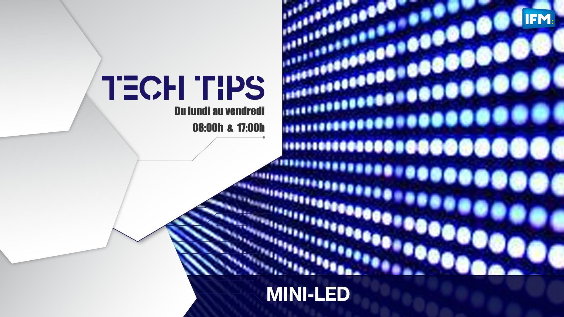Tech Tips Tech tips: les TV mini-led sont l'avenir!