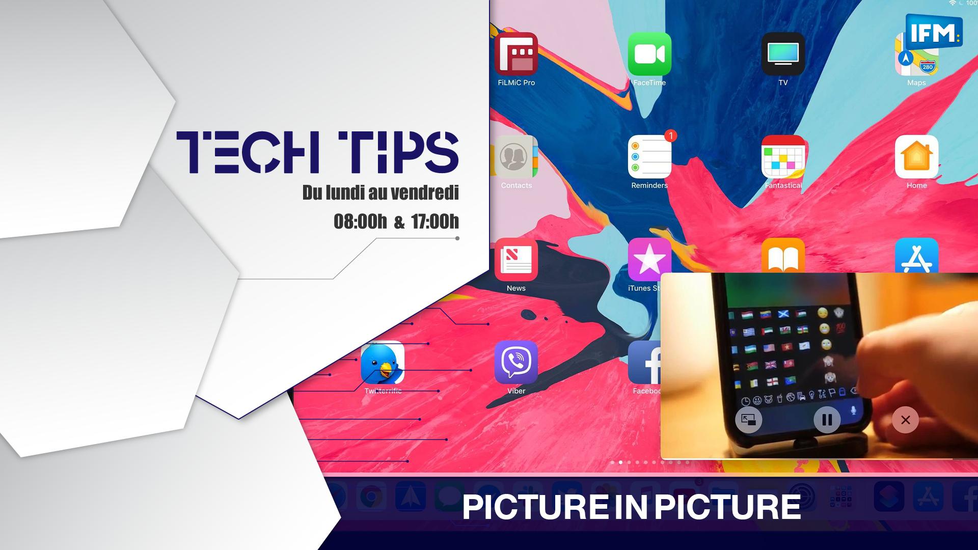 Tech Tips Tech tips : la fonction picture in picture, pour écouter sa musique sur Youtube tout en utilisant d'autres applications