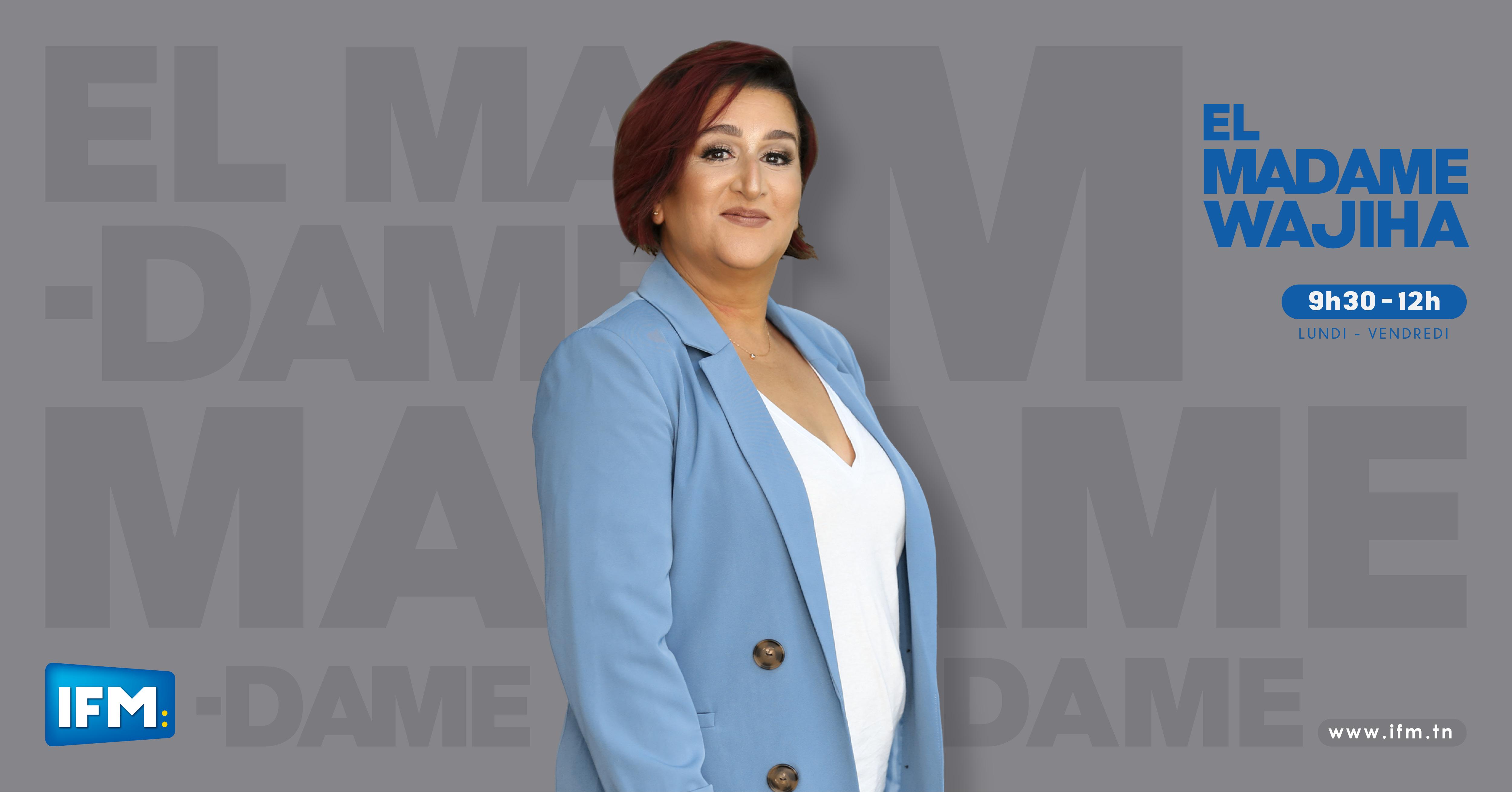EL Madame WAJIHA  :le 22 02 2021 El Madame Wajiha