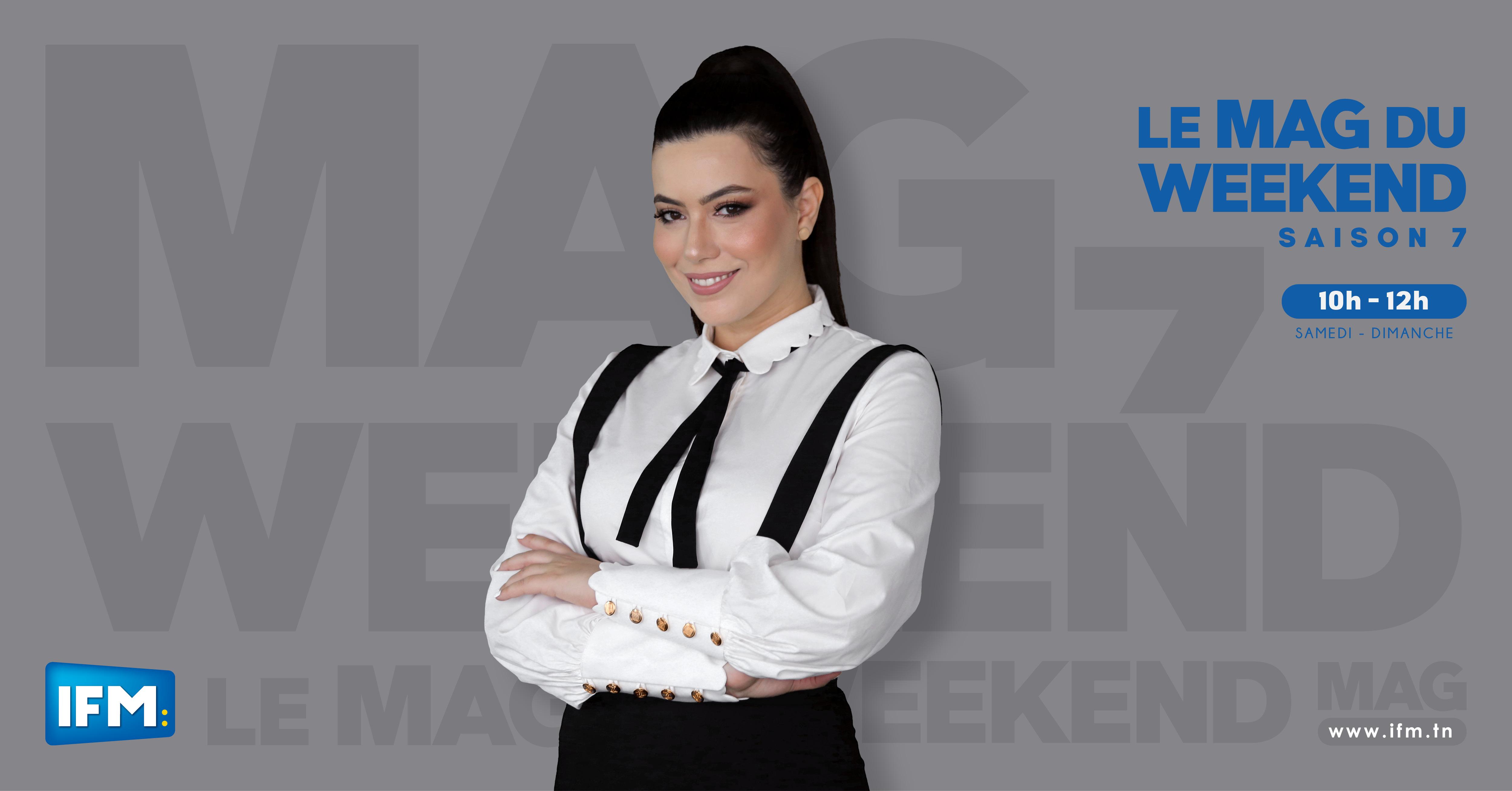 Mag Du Weekend avec Khawla Khalsi Mag du week-end
