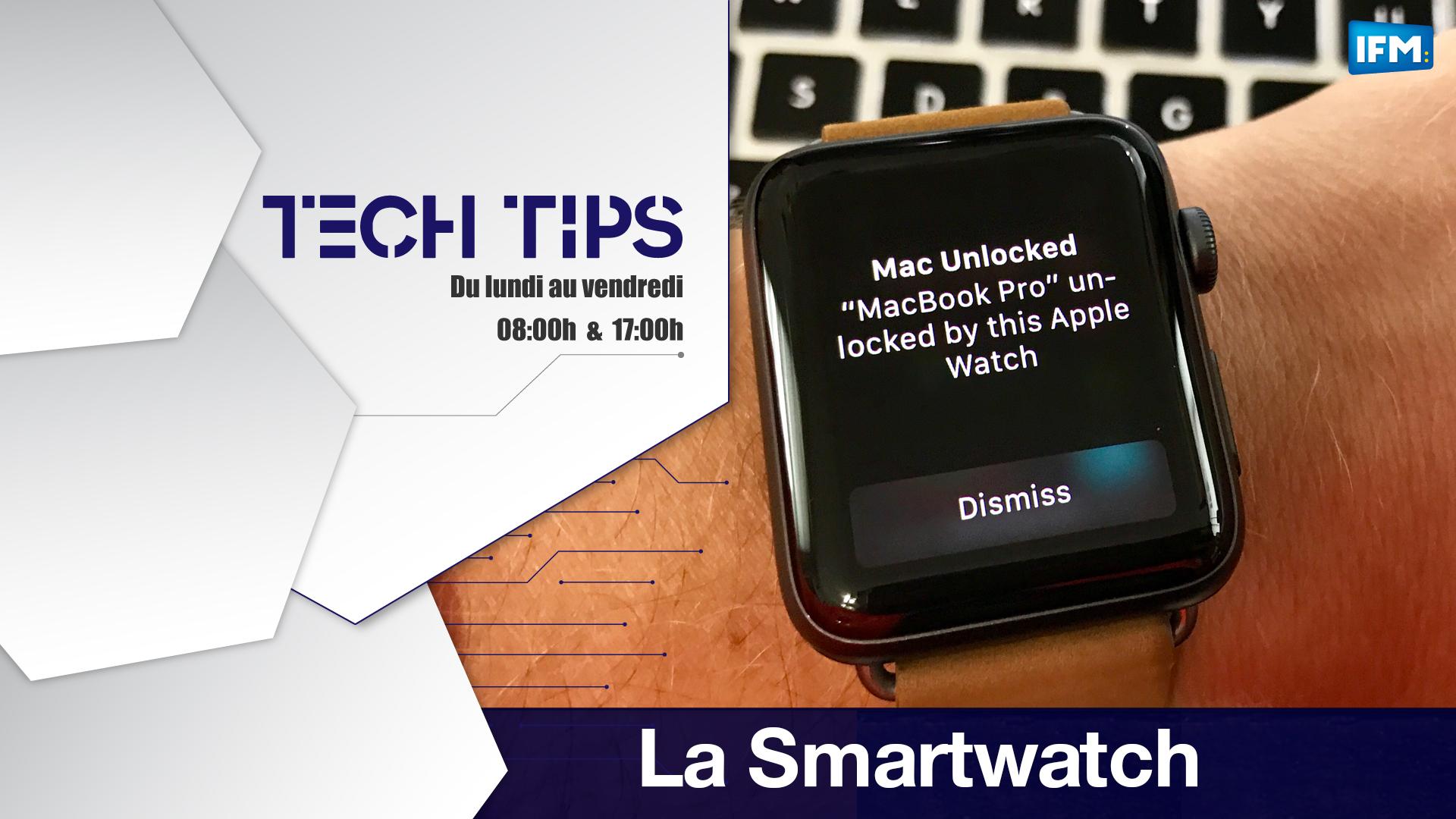 Tech Tips : Utiliser la smartwatch pour l'identification Tech Tips
