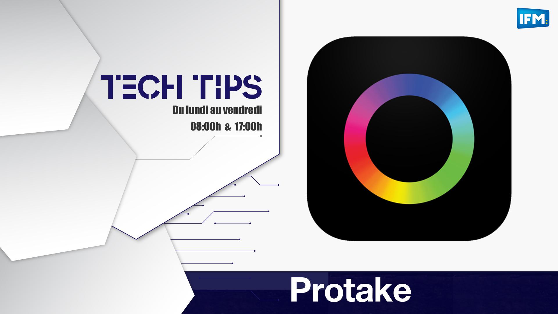 Tech Tips :Protake, portrait video mode pour tous Tech Tips