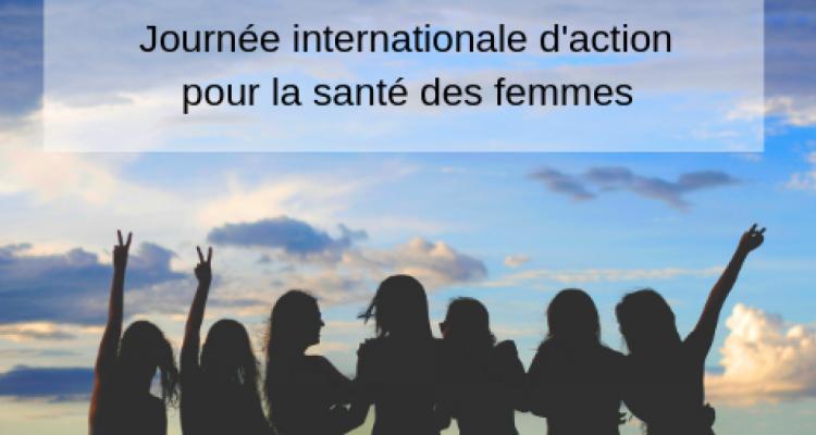 La Journée d'action pour la santé des femmes